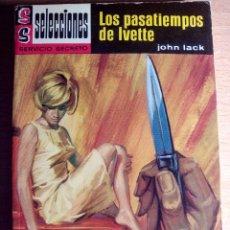 Libros de segunda mano: NOVELA BOLSILIBRO. LOS PASATIEMPOS DE IVETTE. JOHN LACK. SELECCIONES SERVICIO SECRETO. N. 232. Lote 103805267