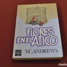 Libros de segunda mano: FLORES EN EL ATICO - V. C. ANDREWS - PLAZA JANES POSIBLE RECOGIDA EN MALLORCA. Lote 103868247