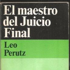 Libros de segunda mano: LEO PERUTZ. EL MAESTRO DEL JUICIO FINAL. ALIANZA EMECE EL SEPTIMO CIRCULO. Lote 103953291