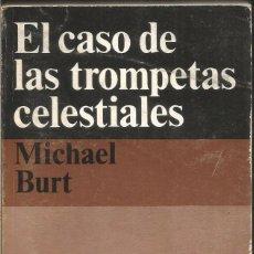 Libros de segunda mano: MICHAEL BURT. EL CASO DE LAS TROMPETAS CELESTIALES. ALIANZA EMECE EL SEPTIMO CIRCULO. Lote 103954783
