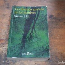 Libros de segunda mano: LAS DISTINTAS GUARIDAS DE LOS HOMBRES, SUSAN HILL, EDHASA, 2012. Lote 104127939