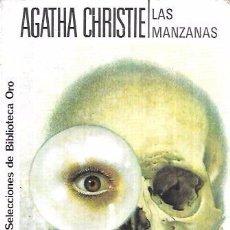Libros de segunda mano: LAS MANZANAS. AGATHA CHRISTIE. SELECCIONES DE BIBLIOTECA ORO. EDITORIAL MOLINO, 1987.. Lote 104258551
