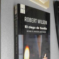 Libros de segunda mano: EL CIEGO DE SEVILLA / ROBERT WILSON / RBA 1ª EDICIÓN 2011. Lote 104263043