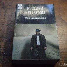 Libros de segunda mano: TRES SEGUNDOS, ROSLUND Y HELLSTROM, RBA, 2012. Lote 104351343