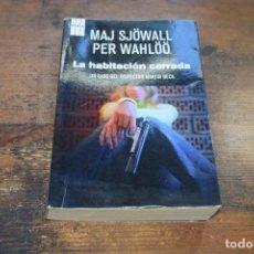 Libros de segunda mano: LA HABITACION CERRADA, MAJ SJOWALL, PER WAHLOO, RBA, 2012. Lote 104356047