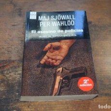 Libros de segunda mano: EL ASESINO DE POLICIAS, MAJ SJOWALL, PER WAHLOO, RBA, 2012. Lote 104357587
