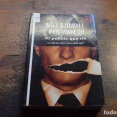 Libros de segunda mano: EL POLICIA QUE RIE, MAJ SJOWALL, PER WAHLOO, RBA, 2009. Lote 104357731