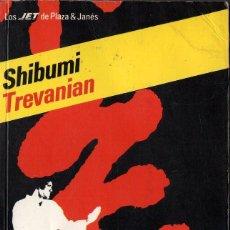 Libros de segunda mano: SHIBUMI (TREVANIAN). Lote 104407883
