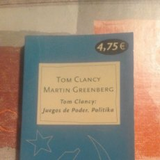 Libros de segunda mano - Tom Clancy: Juegos de Poder. Politika - Tom Clancy / Martin Greenberg - 104490079