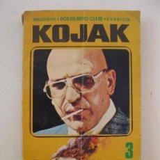 Libros de segunda mano: KOJAK - Nº 3 - LA DINAMITA ESTÁ SERVIDA - BOLSILIBRO CLUB - EDITORIAL BRUGUERA - AÑO 1976.. Lote 104616715