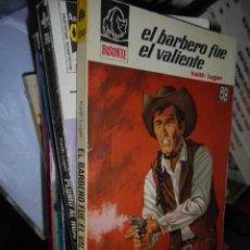 Libros de segunda mano: BISONTE 1046 - KEITH LUGER / EL BARBERO FUE EL VALIENTE - 1968 - 1ª ED - IMPECABLE ESTADO . Lote 104746443