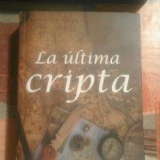 Libros de segunda mano: LA ÚLTIMA CRIPTA - FERNANDO GAMBOA. Lote 105051035