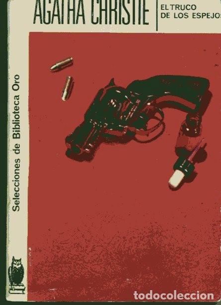 AGATHA CHRISTIE / EL TRUCO DE LOS ESPEJOS Nº 145 (EDITORIAL MOLINO 1958) (Libros de segunda mano (posteriores a 1936) - Literatura - Narrativa - Terror, Misterio y Policíaco)