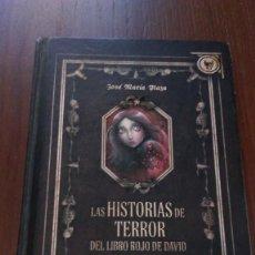 Libros de segunda mano: LAS HISTORIAS DE TERROR DEL LIBRO ROJO DE DAVID. JOSÉ MARÍA PLAZA. Lote 105323287