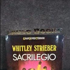 Libros de segunda mano: SACRILEGIO. WHITLEY STRIEBER. . Lote 105750751