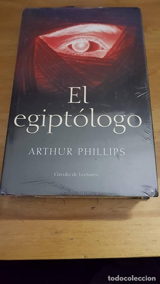 EL EGIPTOLOGO - ARTHUR PHILLIPS - (Libros de segunda mano (posteriores a 1936) - Literatura - Narrativa - Terror, Misterio y Policíaco)