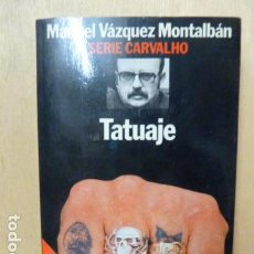 TATUAJE -CARVALHO -MANUEL VAZQUEZ MONTALBAN