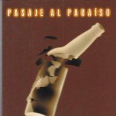 Libros de segunda mano: PASAJE AL PARAISO - MICHAEL CONNELLY - EDICIONES B 1998. Lote 106066955