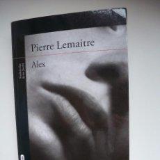 Libros de segunda mano: ALEX. PIERRE LEMAITRE. ALFAGUARA, PRIMERA EDICIÓN. Lote 112996756