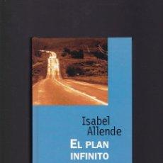 Libros de segunda mano: EL PLAN INFINITO - ISABEL ALLENDE - RBA EDITORIAL 1997. Lote 106228363