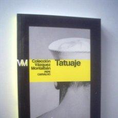 MANUEL VÁZQUEZ MONTALBÁN: TATUAJE (PEPE CARVALHO)