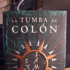 Libros de segunda mano: LA TUMBA DE COLÓN - MIGUEL RUIZ MONTAÑEZ - 2006. Lote 107477799