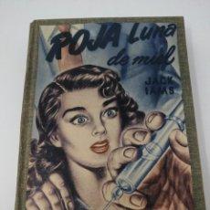 Libros de segunda mano: ROJA LUNA DE MIEL. JACK IAMS. NOVELAS LABERINTO. ED. CUMBRE. Lote 107806603