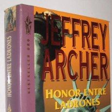 Libros de segunda mano: HONOR ENTRE LADRONES - JEFFREY ARCHER *. Lote 108046883