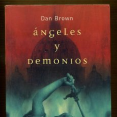 Libros de segunda mano: ANGELES Y DEMONIOS - DAN BROWN. Lote 108340911