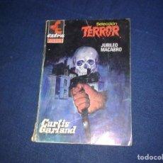 Libros de segunda mano: SELECCION TERROR EXTRA 5 JUBILEO MACABRO, CURTIS GARLAND. BOLSILIBROS BRUGUERA 1982. Lote 108820211