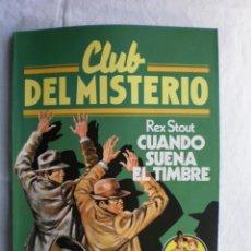 Libros de segunda mano: CLUB DEL MISTERIO Nº 10. CUANDO SUENA EL TIMBRE. Lote 109067703