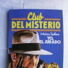 Libros de segunda mano: CLUB DEL MISTERIO Nº 23. YO, EL JURADO. Lote 109069263