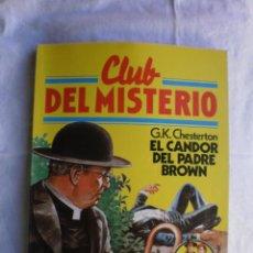 Libros de segunda mano: CLUB DEL MISTERIO Nº 12. EL CANDOR DEL PADRE BROWN. Lote 109071879