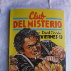 Libros de segunda mano: CLUB DEL MISTERIO Nº 27. VIERNES 13. Lote 109071967