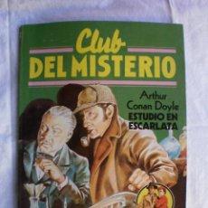 Libros de segunda mano: CLUB DEL MISTERIO Nº 100. ESTUDIO EN ESCARLATA. Lote 109072091