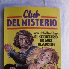 Libros de segunda mano: CLUB DEL MISTERIO Nº 7. EL SECUESTRO DE MISS BLANDISH. Lote 109072907