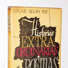Libros de segunda mano: HISTORIAS EXTRAORDINARIAS. POEMAS, POR EDGAR ALLAN POE. Lote 109130255