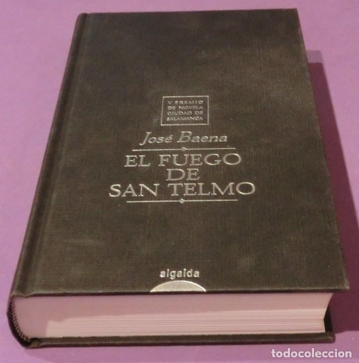El Fuego De San Telmo Jose Baena V Premio De Novela Ciudad De Salamanca