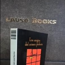 Libros de segunda mano: LOS AMIGOS DEL CRIMEN PERFECTO. ANDRES TRAPIELLO. . Lote 109261691