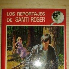 Libros de segunda mano: LOS REPORTAJES DE SANTI ROGER - MISTERIO DEL TREN 1324 - PIERRE LAMBLIN - EDITORIAL MOLINO 1978. Lote 109261707