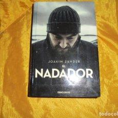 Libros de segunda mano: EL NADADOR. JOAKIM ZANDER. DEBOLSILLO, 1ª EDICION 2015. Lote 109582611