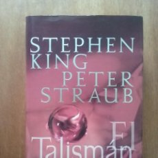 Libros de segunda mano: EL TALISMAN, STEPHEN KING, PETER STRAUB, PLAZA & JANES, 2002, PRIMERA EDICION. Lote 110070359