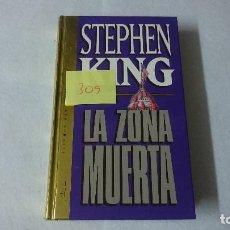 Libros de segunda mano: LA ZONA MUERTA STEPHEN KING 309. Lote 110623327
