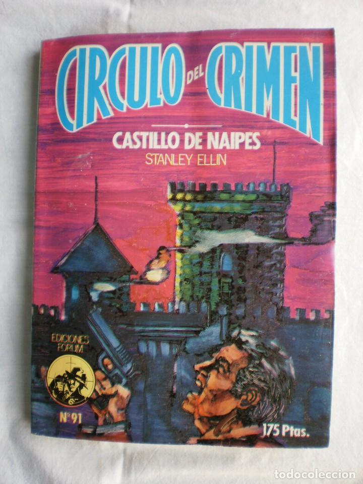 CIRCULO DEL CRIMEN Nº 91. CASTILLO DE NAIPES (Libros de segunda mano (posteriores a 1936) - Literatura - Narrativa - Terror, Misterio y Policíaco)