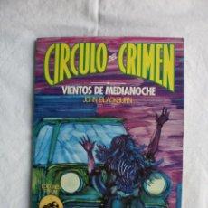 Libros de segunda mano: CIRCULO DEL CRIMEN Nº 90. VIENTOS DE MEDIANOCHE. Lote 110696835