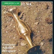 Libros de segunda mano: LEYENDAS [2] (GUSTAVO ADOLFO BÉCQUER) / BIBLIOTECA DE EL SOL, 38 - CECISA, 1991. Lote 110938359