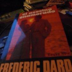 Libros de segunda mano: FREDERIC DARD / EL ASESINO ENAMORADO - FLEUVE NOIR NUEVA SITUCACION - 1979 - STOCK DE LIBRERIA. Lote 111829579
