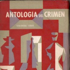 Libros de segunda mano: ANTOLOGÍA DEL CRIMEN SEGUNDA SERIE (EMECÉ, 1965) AÚN SIN DESBARBAR. Lote 111885031
