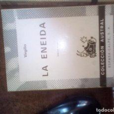 Libros de segunda mano: LA ENEIDA. VIRGILIO. ESPASA CALPE. AUSTRAL 1022.. Lote 112311675