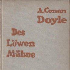 Libros de segunda mano: CONAN DOYLE : DES LÖWEN MÄHNE SHERLOCK HOLMES (BERLIN, WILLE 1928). Lote 112359935